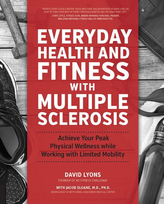 David Lyons' Everyday Health and Fitness with Multiple Sclerosis